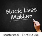a hand writing 'black lives...   Shutterstock . vector #1775615258