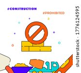 no construction sign  forbidden ...