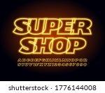 vector neon banner super shop....   Shutterstock .eps vector #1776144008