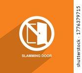 Do Not Slam The Door Icon ...