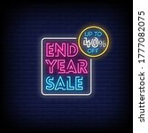 end year sale neon signs style... | Shutterstock .eps vector #1777082075