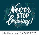 motivational quote never stop...   Shutterstock .eps vector #1777994702
