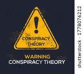 Warning Sign  Conspiracy Theor...