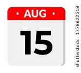august 15 flat calendar icon    Shutterstock .eps vector #1778622518