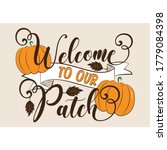 welcome to our patch  autumnal...   Shutterstock .eps vector #1779084398