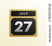 july 27th date on a single day...