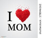 i love mom, font type with heart sign. - stock vector