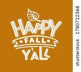 hand drawn autumn lettering... | Shutterstock .eps vector #1780722368