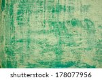 old dirty green plaster walls | Shutterstock . vector #178077956