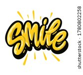 smile. hand lettering colorful... | Shutterstock .eps vector #1780802258