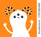 happy halloween. monster white... | Shutterstock . vector #1781382488