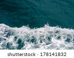 blue sea with waves and foam | Shutterstock . vector #178141832