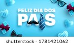 feliz dia dos pais.happy father'... | Shutterstock .eps vector #1781421062