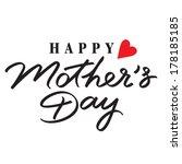 happy mothers day hand... | Shutterstock .eps vector #178185185