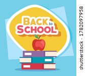back to school banner with pile ... | Shutterstock .eps vector #1782097958