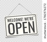 we are open. sign on the... | Shutterstock .eps vector #1782576272