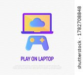 video gaming  play on laptop... | Shutterstock .eps vector #1782708848