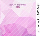 abstract geometric background... | Shutterstock .eps vector #178358606