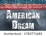 American Dream Word Message...