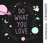 handwritten quote. do what you... | Shutterstock .eps vector #1784086055