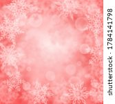 christmas background of blurry...   Shutterstock .eps vector #1784141798