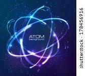 vector shining neon lights atom ... | Shutterstock .eps vector #178456916