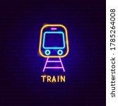 Train Neon Label. Vector...