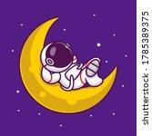 cute astronaut sleeping on the... | Shutterstock .eps vector #1785389375