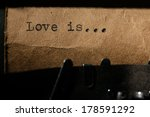 Love Is  The Inscription On A...