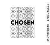chosen christian tshirt design... | Shutterstock .eps vector #1788056618
