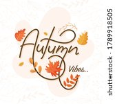 autumn vibes font on pastel... | Shutterstock .eps vector #1789918505
