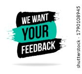 we want your feedback promotion ... | Shutterstock .eps vector #1790108945