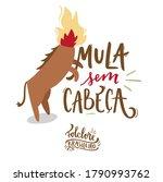 Mula Sem Cabe A. Headless Mule. ...