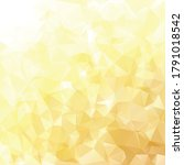 yellow polygonal mosaic... | Shutterstock .eps vector #1791018542