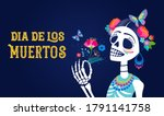 dia de los muertos  day of the... | Shutterstock .eps vector #1791141758