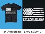 Don't Poke The Bear T Shirt...