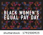 black women's equal pay day... | Shutterstock .eps vector #1792500925
