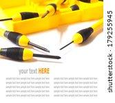 hand tools  yellow screwdriver... | Shutterstock . vector #179255945
