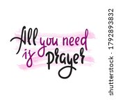 all you need is prayer  ... | Shutterstock .eps vector #1792893832