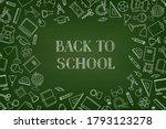 back to school chalkboard... | Shutterstock .eps vector #1793123278