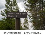 Sign for the Porcelain Basin Trail, part of Norris Geyser Basin in Yellowstone National Park Wyoming