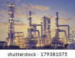 oil refinery plant at twilight. | Shutterstock . vector #179381075