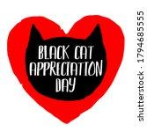 black cat appreciation day. 17... | Shutterstock .eps vector #1794685555