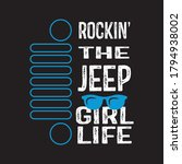 Rocking The Jeep Girl Life T...