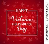 vietnam independence day...   Shutterstock .eps vector #1795455148