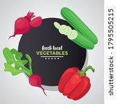 local fresh vegetables...   Shutterstock .eps vector #1795505215