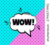 wow comic speech bubble on... | Shutterstock .eps vector #1795577992