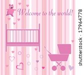 baby girl welcome card design... | Shutterstock .eps vector #17964778