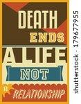 death ends a life not a... | Shutterstock .eps vector #179677955