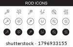 Rod Icons Set. Collection Of...